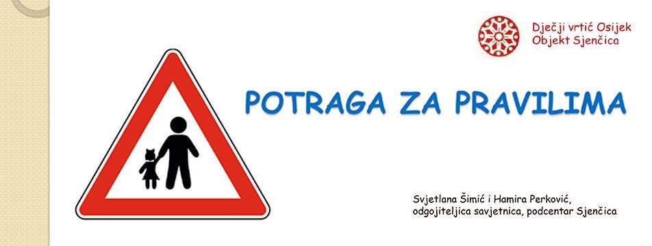 Projekt: Potraga za pravilima, DV Osijek, objekt Sjenčica